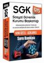GYS SGK Konu Özetli Açıklamalı Soru Bankası Yargı Yayınları