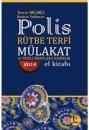 2016 Polis Rütbe Terfi Mülakat ve Yazılı Sınavlara Hazırlık El Kitabı Pelikan Yayınları