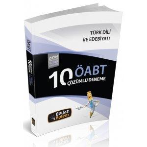 2016 ÖABT Türk Dili ve Edebiyatı Öğretmenliği Çözümlü 10 Deneme Beyaz Kalem Yayınları
