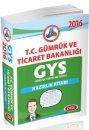 2016 GYS T.C. Gümrük ve Ticaret Bakanlığı Hazırlık Kitabı Data Yayınları