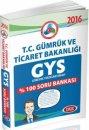 2016 GYS T.C. Gümrük ve Ticaret Bakanlığı Soru Bankası Data Yayınları