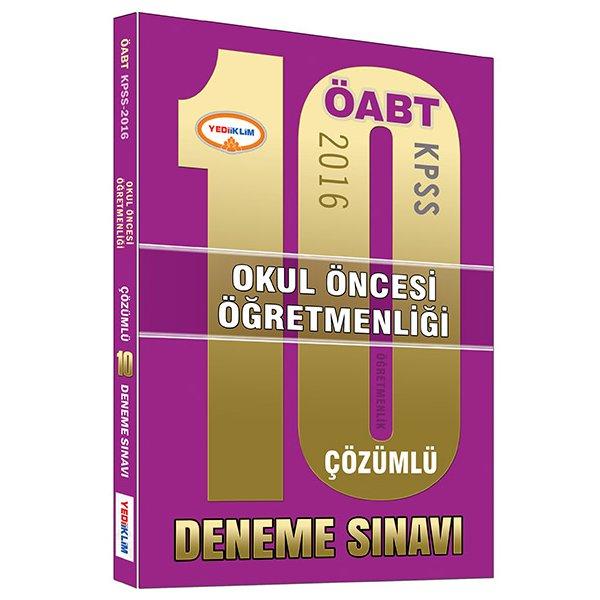 2016 ÖABT Okul Öncesi Öğretmenliği Çözümlü 10 Deneme Sınavı Yediiklim Yayınları