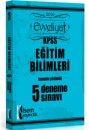 2016 KPSS Evveliyat Eğitim Bilimleri Tamamı Çözümlü 5 Deneme Sınavı İsem Yayınları