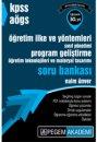 2016 KPSS A�GS E�itim Bilimleri ��retim �lke ve Y�ntemleri, S�n�f Y�netimi, Program Geli�tirme, ��retim teknolojileri ve Mate