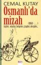 Osmanlı'da Mizah (1868 - .... Kişiler, Olaylar, Belgeler, Çizgiler, Dergiler)