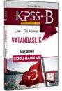 2016 KPSS-B Lise �n Lisans Vatanda�l�k A��klamal� Soru Bankas� 657 Yay�nlar�