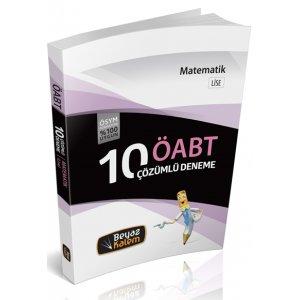 2016 ÖABT Lise Matematik Öğretmenliği Çözümlü 10 Deneme Sınavı Beyaz Kalem Yayınları