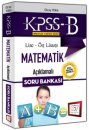2016 KPSS-B Lise �n Lisans Matematik A��klamal� Soru Bankas� 657 Yay�nlar�