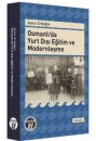 """Osmanlı""""da Yurt Dışı Eğitim ve Modernleşme"""