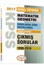 2017 KPSS Genel Yetenek Matematik Geometri Konularına Göre Düzenlenmiş Tamamı Çözümlü 1999-2016 Çıkmış Sorular Yediiklim Yayı
