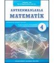 Antremanlarla Matematik Dördüncü Kitap Halil İbrahim Küçükkaya Ahmet Karakoç Mehmet Girgiç