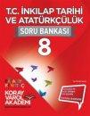 Koray Varol 8.Sınıf T.C İnkilap Tarihi Atatürkçü Soru Bankası