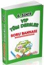 6. Sınıf VIP Tüm Dersler Soru Bankası Editör Yayınevi