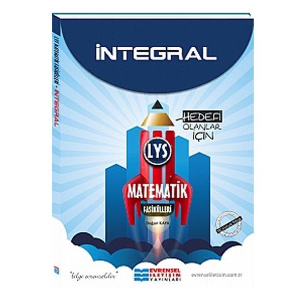 LYS İntegral Matematik Fasikülleri Konu Anlatımlı Evrensel İletişim Yayınları