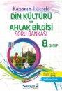 8. S�n�f Din K�lt�r� ve Ahlak Bilgisi Soru Bankas� Seviye Yay�nlar�