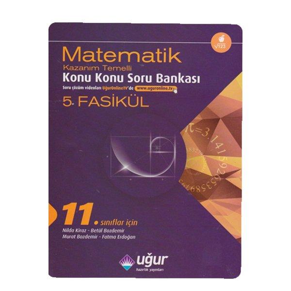 11. Sınıf Matematik Kazanım Temelli Konu Konu Soru Bankası Uğur Hazırlık Yayınları