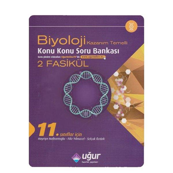 11. Sınıf Biyoloji Kazanım Temelli Konu Konu Soru Bankası Uğur Hazırlık Yayınları