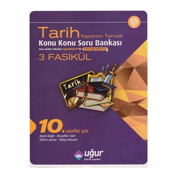 10. Sınıf Tarih Kazanım Temelli Konu Konu Soru Bankası Uğur Hazırlık Yayınları