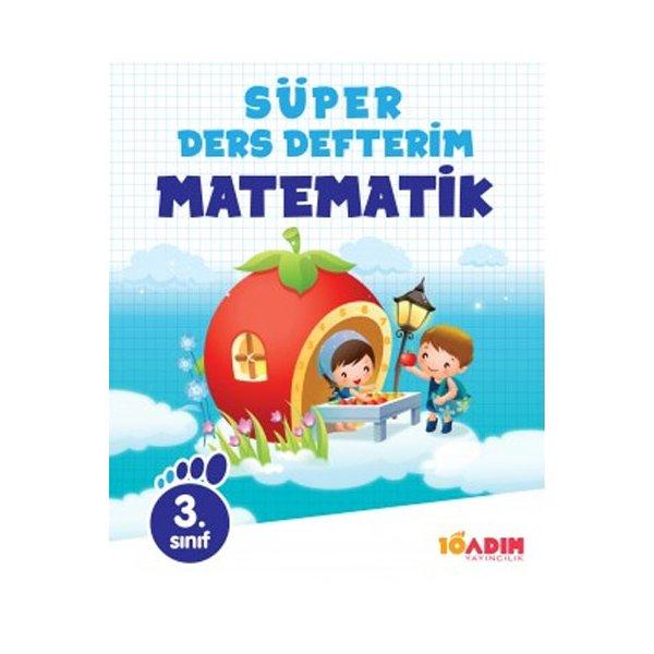 3.Sınıf Matematik Süper Ders Defterim 10 Adım Yayıncılık