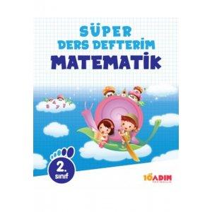 2.S�n�f Matematik S�per Ders Defterim 10 Ad�m Yay�nc�l�k