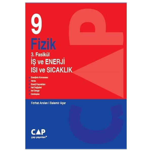 9. Sınıf Fizik 3. Fasikül İş ve Enerji Isı ve Sıcaklık Çap Yayınları
