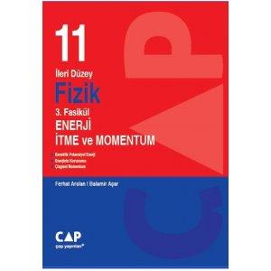 11. S�n�f �leri D�zey Fizik 3. Fasik�l Enerji �tme ve Momentum �ap Yay�nlar�