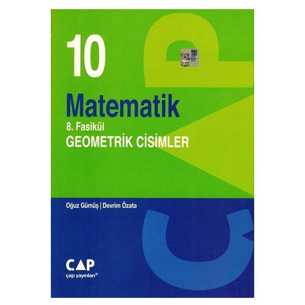 10. Sınıf Matematik 8. Fasikül Geometri Cisimleri Çap Yayınları