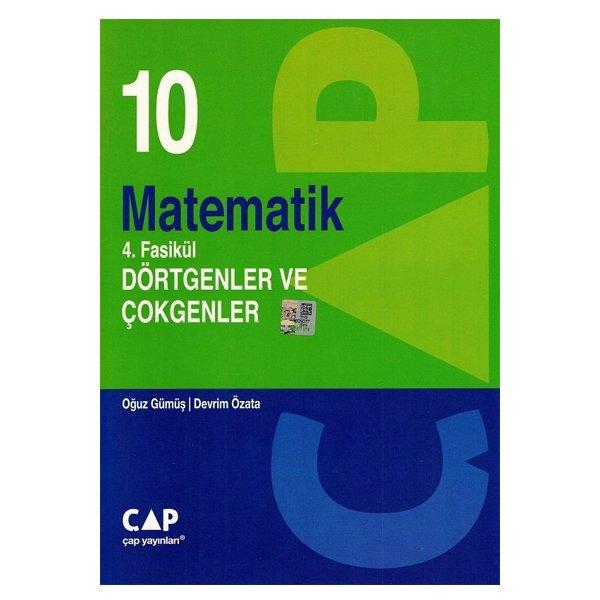 10. Sınıf Matematik 4.Fasikül Dörtgenler ve Çokgenler Çap Yayınları
