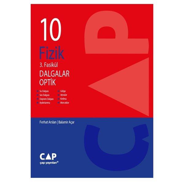 10. Sınıf Fizik 3.Fasikül Dalgalar Optik Çap Yayınları