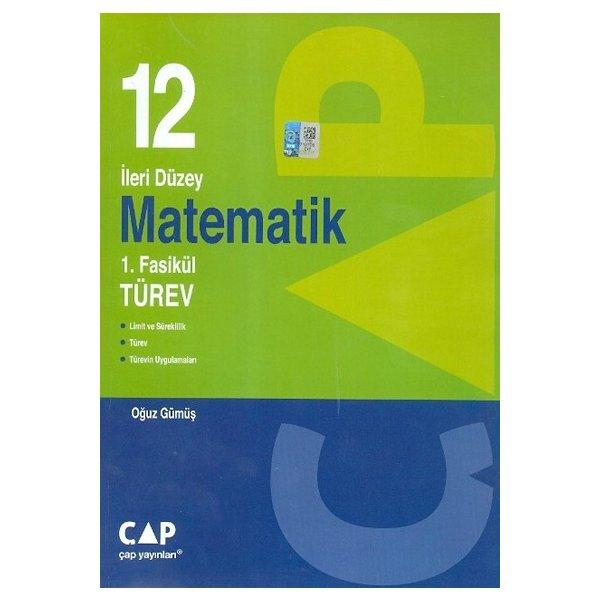 12. Sınıf İleri Düzey Matematik 1.Fasikül Türev Çap Yayınları