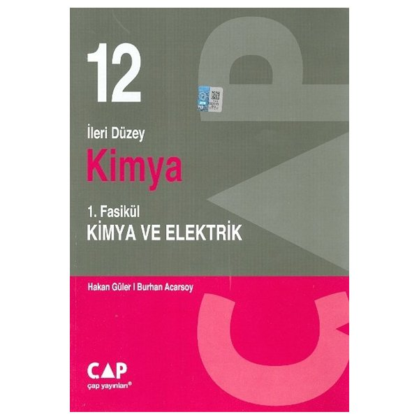 12. Sınıf İleri Düzey Kimya 1.Fasikül Kimya ve Elektrik Çap Yayınları