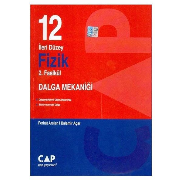 12. Sınıf Fizik 2. Fasikül Dalga Mekaniği Çap Yayınları
