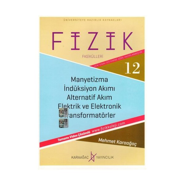 Fizik Fasikülleri 12 - Manyetizma - Alternatif Akım Karaağaç Yayınları