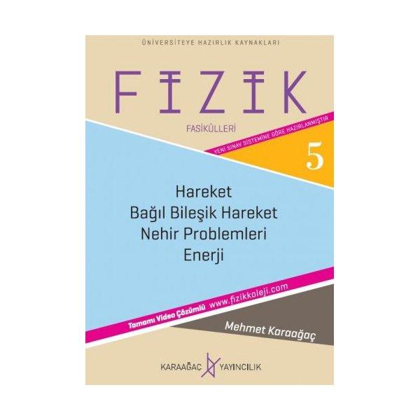 Fizik Fasikülleri 5 - Hareket - Enerji Karaağaç Yayınları