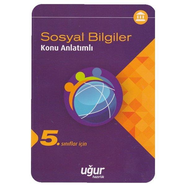 5. Sınıf Sosyal Bilgiler Konu Anlatımlı Uğur Hazırlık Yayınları