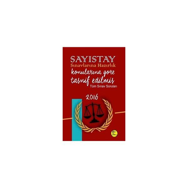 Pelikan Yayınları Sayıştay Sınavlarına Hazırlık Konularına Göre Tasnif Edilmiş Tüm Sınav Soruları