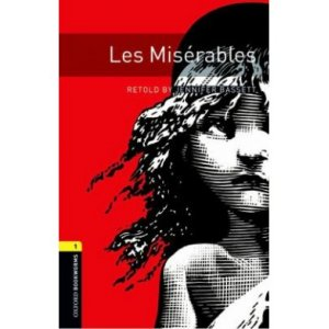 Oxford Yay�nlar� Bookworms Library Stage 1 Les Mis�rables