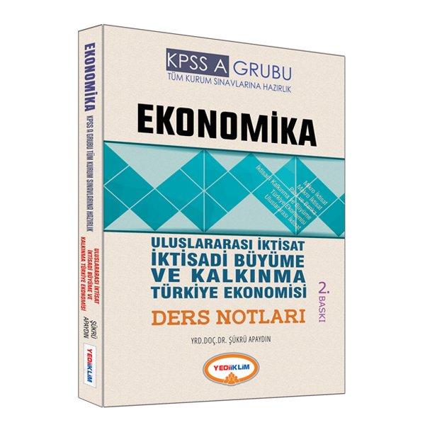 2017 KPSS A Grubu Ekonomika Uluslararası İktisat, İktisadi Büyüme ve Kalkınma Türkiye Ekonomosi Ders Notları Yediiklim Yayınl