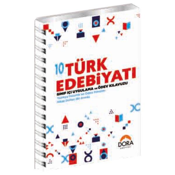 10. Sınıf Türk Edebiyatı Sınıf İçi Uygulama ve Ödev Kılavuzu Dora Yayınları