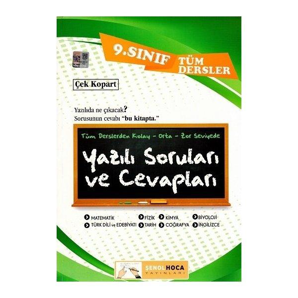 Şenol Hoca Yayınları 9. Sınıf Tüm Dersler Yazılı Soruları ve Cevapları