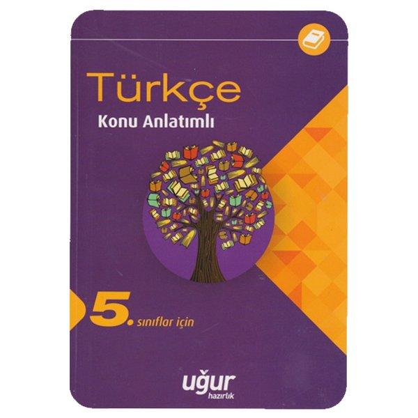 5. Sınıf Türkçe Konu Anlatımlı Uğur Hazırlık Yayınları