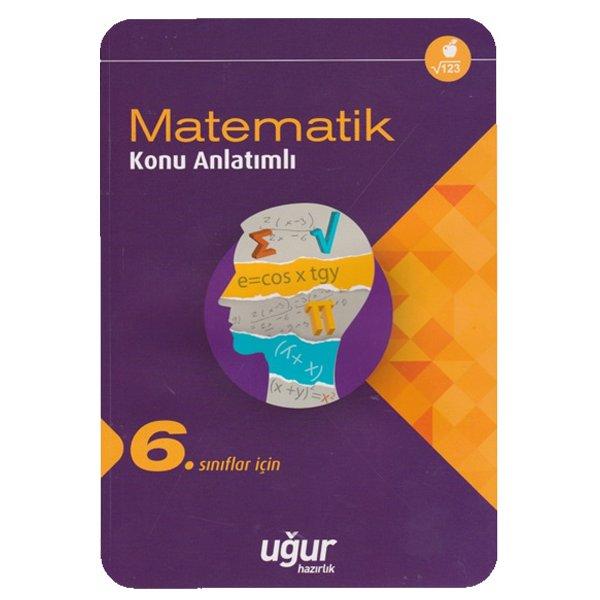 6. Sınıf Matematik Konu Anlatımlı Uğur Hazırlık Yayınları