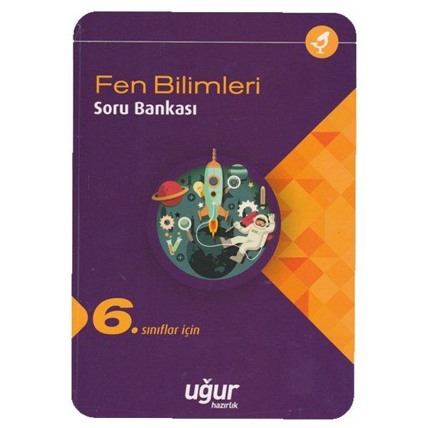 6. Sınıf Fen Bilimleri Soru Bankası Uğur Hazırlık Yayınları