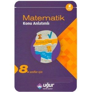 8. S�n�f Matematik Konu Anlat�ml� U�ur Haz�rl�k Yay�nlar�