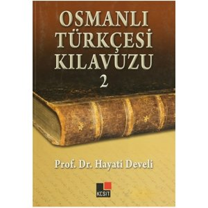 Osmanl� T�rk�esi K�lavuzu 2
