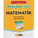 Merhaba YGS Başlangıç Kitabı Matematik Çözüm Asistanlı Soru Bankası Şenol Hoca Yayınları