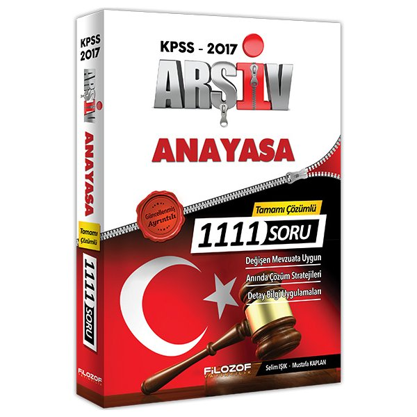2017 KPSS Arşiv Anayasa Tamamı Çözümlü 1111 Soru Bankası Filozof Yayıncılık