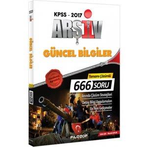 2017 KPSS Ar�iv G�ncel Bilgiler Tamam� ��z�ml� 666 Soru Bankas� Filozof Yay�nc�l�k