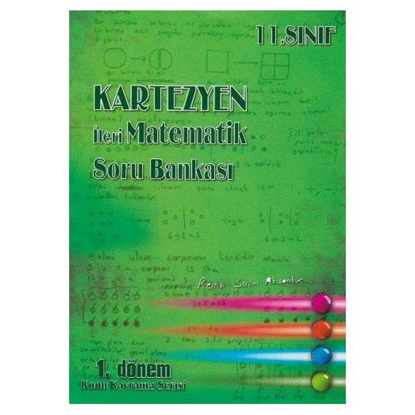 Kartezyen Yayınları 11. Sınıf İleri Matematik Soru Bankası 1.Dönem Konu Kavrama Serisi
