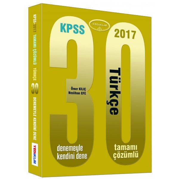 2017 KPSS Türkçe 30 Çözümlü Deneme Sınavı Yediiklim Yayınları
